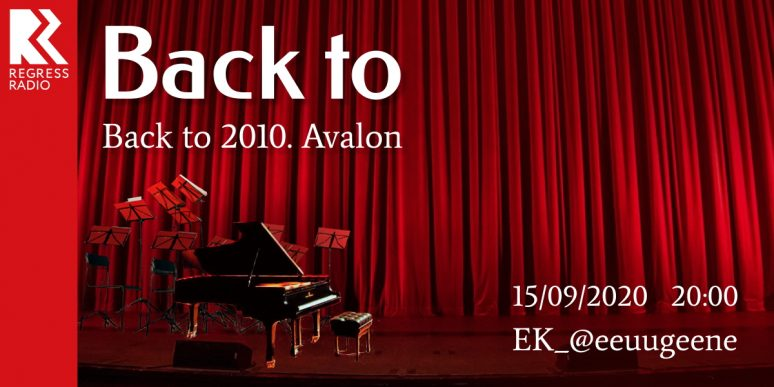 Back to – Back to 2010. Avalon